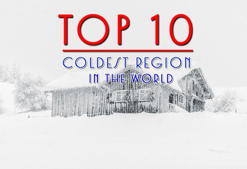 ดินแดนที่มีอากาศหนาวเย็นที่สุดในโลก